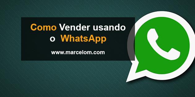 15 Dicas de Como vender pelo WhatsApp