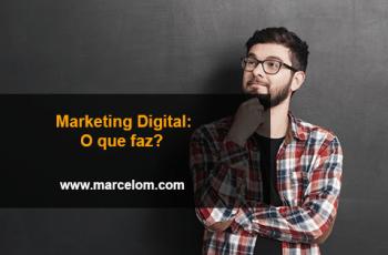 Marketing Digital o que faz