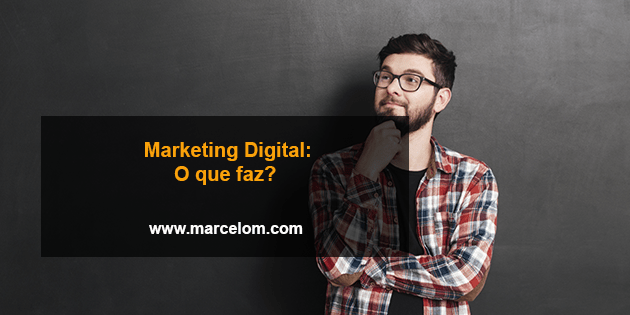 Marketing Digital o que faz