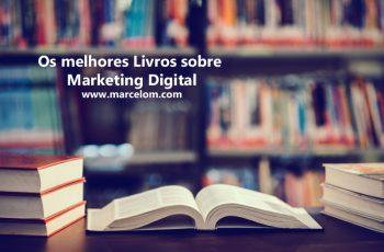 Os 38 melhores Livros sobre Marketing Digital